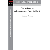 Divine Dancer: A Biography of Ruth St. Denis book cover