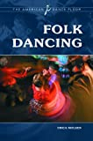 Folk Dancing (The American Dance Floor)