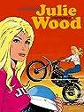 Julie Wood, Intégrale Tome 1 : par Graton