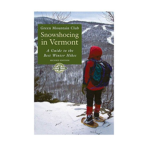 Snowshoeing in Vermont One Color One Size