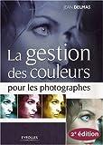 La gestion des couleurs pour les photographes