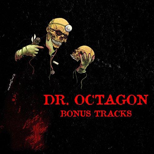 Dr. Octagonecologyst (Bonus Tr...