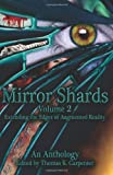 Mirror Shards (Volume Two), Thomas Carpenter and Tomar Volk, 1478326417