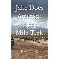 Jake Does America: 10,000 Mile Trek