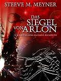 Book cover image for Das Siegel von Arlon (Adrian Pallmers magische Abenteuer) (German Edition)