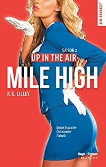Up in The Air, tome 2 : Mile High par Lilley