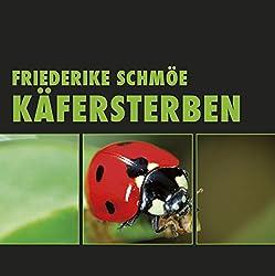 Käfersterben (Katinka Palfy 4)