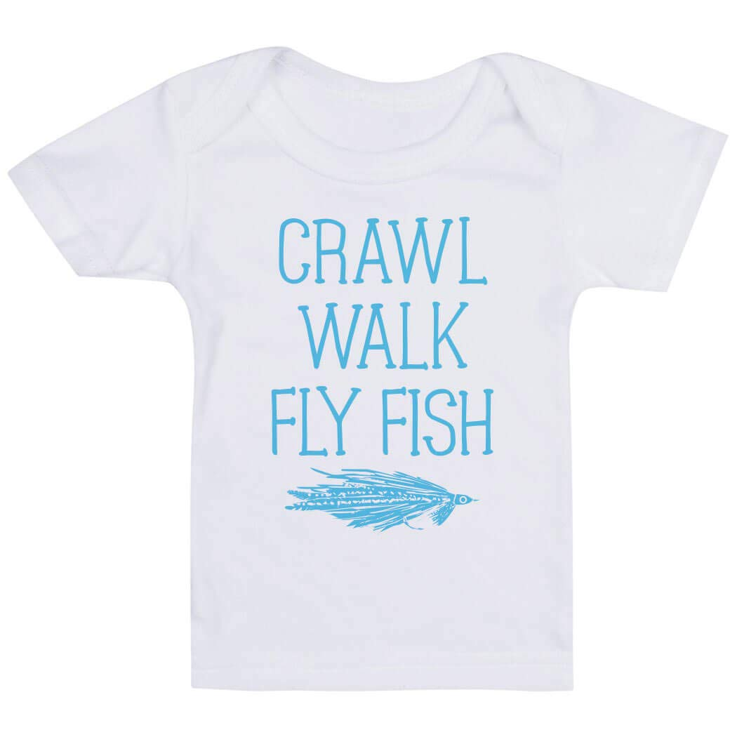Colors /& Sizes Crawl Walk Fly Fish Fly Fishing Baby /& Infant T-Shirts
