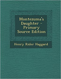 Book Montezuma's Daughter