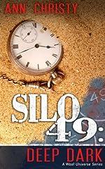 Silo 49: Deep Dark