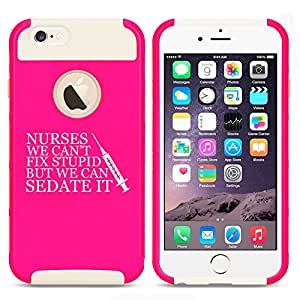 Apple iPhone 5c Shockproof Impact Hard Case Cover Nurses Can't Fix Stupid Sedate It (Hot Pink-White)