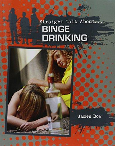 Binge Drinking (Straight Talk About...(Crabtree))