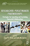 img - for Researcher Policymaker Partnerships: Strategies for Launching and Sustaining Successful Collaborations (ASPA Series in Public Administration and Public Policy) book / textbook / text book