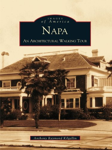 - Napa: An Architectural Walking Tour