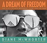 img - for A Dream Of Freedom (Booklist Editor's Choice. Books for Youth (Awards)) book / textbook / text book