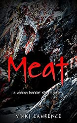 MEAT: A wiccan horror short story