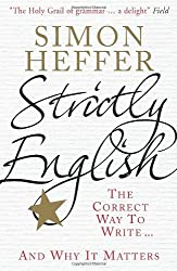 Strictly English: The Correct Way to Write... And Why It Matters