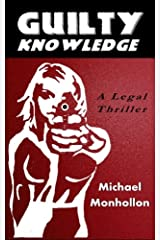 Guilty Knowledge: A Legal Thriller Paperback