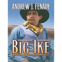 Big Ike (Thorndike Large Print Western Series)