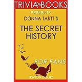 Trivia: The Secret History by Donna Tartt (Trivia-On-Books)