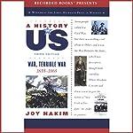 War, Terrible War: A History of US, Book 6 | Joy Hakim