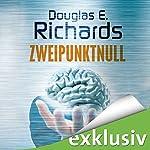 Zweipunktnull | Douglas E. Richards
