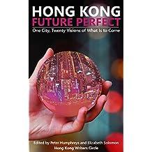 Hong Kong Future Perfect