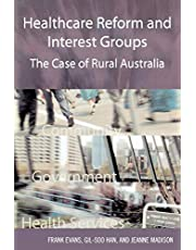 Healthcare Reform and Interest Groups: Catalysts and Barriers in Rural Australia