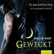 Geweckt (House of Night 8) | P. C. Cast, Kristin Cast