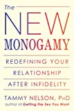 The New Monogamy: Redefining Your Relationship