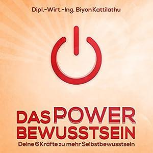 Das Power Bewusstsein Hörbuch