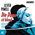 Die Dame ist blond | Lester Powell