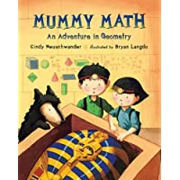 Mummy Math: An Adventure in Geometry (Matt and Bibi Math Adventures)