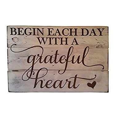 Rustic Engraved Wood Sign - 23  x 16  - Begin Each Day with a Grateful Heart - White