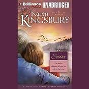 Sunset: Sunrise Series #4 | Karen Kingsbury