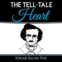 The Tell-Tale Heart Audiobook by Edgar Allan Poe Narrated by Kevin Theis