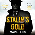 Stalin's Gold: A Frank Merlin Novel Audiobook by Mark Ellis Narrated by Matt Addis
