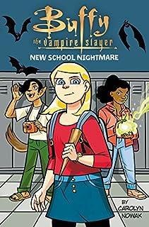 Book Cover: Buffy the Vampire Slayer: New School Nightmare