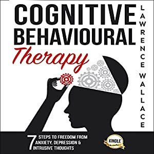 Cognitive Behavioural Therapy Audiobook