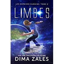 Limbes (Les Derniers Humains t. 2) (French Edition)