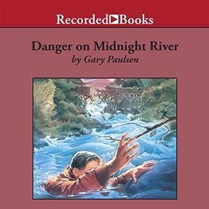 Danger on Midnight River Audiobook