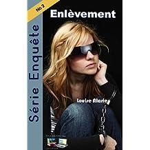 Série Enquête Enlèvement (Série Enquête Roman policier Mystère et suspense t. 2) (French Edition)
