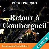 Retour à Combergueil (Les enquêtes de Dimitri Boizot 2) | Patrick Philippart