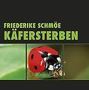 Käfersterben (Katinka Palfy 4) | Friederike Schmöe