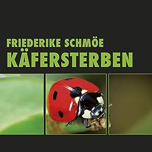 Käfersterben (Katinka Palfy 4) Hörbuch