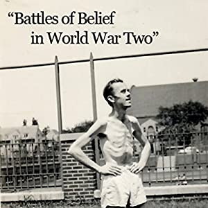 Battles of Belief in World War Two Radio/TV Program