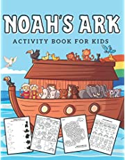 Noah's Ark Activity Book For Kids: Bible Coloring Book For Kids Ages 4-8 Noah's Ark Book Christian Children Activities Coloring Pages Mazes I Can Spy Trace The Lines I Matching I Find The Differences And Many More