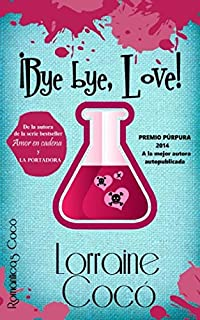 Bye bye, Love!: Volume 1 (Las hermanas De Marsi)