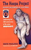 David Paulides Books Best Deals - The Hoopa Project: Bigfoot Encounters in California