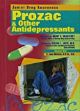 img - for Prozac and Other Antidepressants (Junior Drug Awareness) book / textbook / text book
